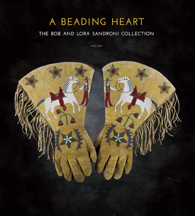 A Beading Heart - The Bob & Lora Sandroni Collection