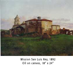 Mission San Luis Rey, Oil on Canvas